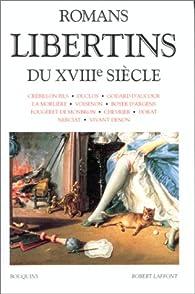 Romans libertins du XVIIIe siècle par Raymond Trousson