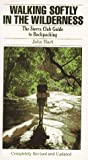 Walking Softly in the Wilderness (0871568136) by John Hart