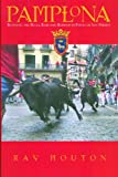 img - for Pamplona: Running the Bulls, Bars and Barrios in Fiesta de San Fermin book / textbook / text book