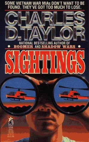 Sightings: Sightings, Charles D. Taylor