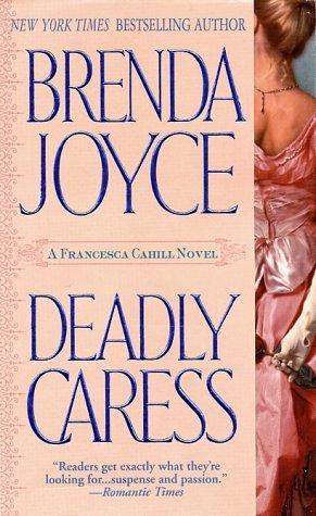 Deadly Caress, BRENDA JOYCE