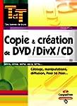Copie et cr�ation de DVD/DivX/CD : Ma...