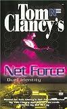 Net Force 12: Duel Identity (0425176347) by Clancy, Tom