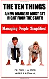 The Ten Things New Managers Must Get Right From The Start