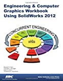 img - for Engineering & Computer Graphics Workbook Using SolidWorks 2012 book / textbook / text book