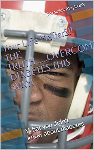 your-life-matters-the-truthovercome-diabetes-this-way-what-you-didnt-know-about-diabetes