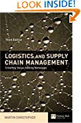 Logistics and Supply Chain Management: Creating Value - Adding Networks (Financial Times Series)