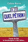 Quel Pétrin!: Faute de blé, la boulangère a des idées... par Barré