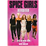 "Wannabe: The ""Spice Girls"" Revisited: The ""Spice Girls"" Revisitedby David Sinclair"