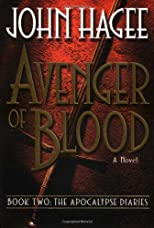 Avenger of Blood: A Novel (Apocalypse Diaries, 2)