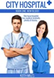 City Hospital Book 1: New Blood: One busy hospital, five medical students, plenty of drama