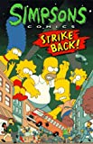 Simpsons Comics Strike Back (Simpsons Comics Compilations)