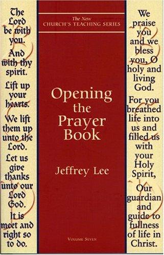 Opening the Prayer Book, JEFFREY D. LEE