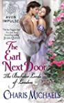 The Earl Next Door: The Bachelor Lord...