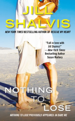 Nothing to Lose: A Penguin Special from Signet Eclipse by Jill Shalvis