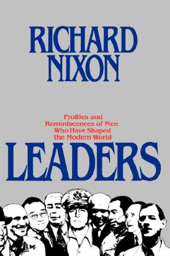 Leaders, RICHARD MILHOUS NIXON