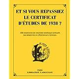 Et si vous repassiez votre certificat d'études en 1930 ?