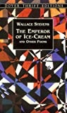 The Emperor of Ice-Cream (Dover Thrift Editions) (0486408779) by Wallace Stevens