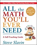 img - for All the Math You'll Ever Need: A Self-Teaching Guide book / textbook / text book