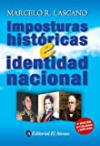 img - for Imposturas historicas e identidad nacional/ Historical stance and national identity (Spanish Edition) book / textbook / text book