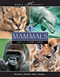 img - for Mammals (World of Animals (Danbury, Conn.).) book / textbook / text book