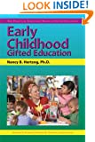Early Childhood Gifted Education (The Practical Strategies Series in Gifted Education) (Practical Strategies in Gifted Education)