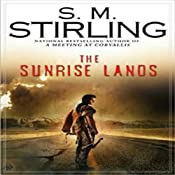 The Sunrise Lands: A Novel of the Change | S. M. Stirling