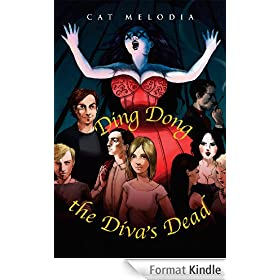 Ding Dong the Diva's Dead (English Edition)