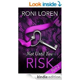Risk: Not Until You, Part 2
