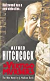 Alfred Hitchcock in the Vertigo Murders (Alfred Hitchcock Mystery) (074343496X) by Davis, J. Madison