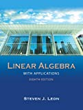 Linear Algebra with Applications (8th Edition)