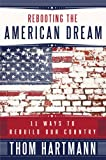 Rebooting the American Dream: 11 Ways to Rebuild Our Country (BK Currents)
