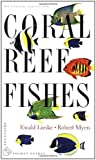 Coral Reef Fishes: Indo-Pacific and Caribbean