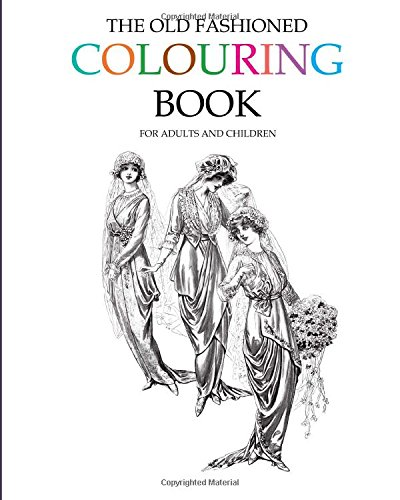 The Old Fashioned Colouring Book