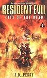City of the Dead (Resident Evil #3)