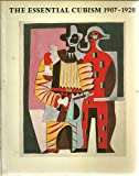 Essential Cubism, 1907-20: Braque, Picasso and Their Friends (0905005244) by Cooper, Douglas