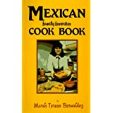 Mexican Family Favorites Cook Book (Cookbooks and Restaurant Guides) ~ Mar�a Teresa Berm�dez