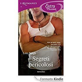 Segreti pericolosi (Romanzi Extra Passion)