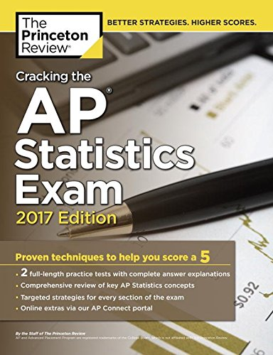 Cracking the AP Statistics Exam, 2017 Edition (College Test Preparation)