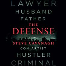 The Defense: A Novel Audiobook by Steve Cavanagh Narrated by Adam Sims