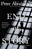 End of Story: A Novel of Suspense (0060726652) by Abrahams, Peter