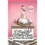 Always the Wedding Planner, Never the Brideby Sandra Bricker