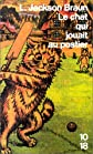 Le chat qui jouait au postier (French Edition)