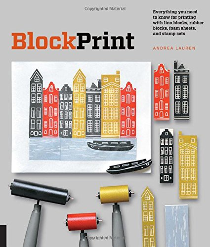 block-print-everything-you-need-to-know-to-make-fine-art-prints-with-lino-blocks-foam-blocks-and-sta