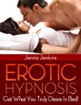 Erotic Hypnosis - Have The Best Sex O...