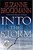 Into the Storm : A Novel (0739326937) by Brockmann, Suzanne