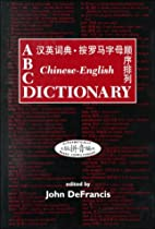 ABC Chinese-English Dictionary: Alphabetically Based Computerized (ABC Chinese Dictionary Ser)