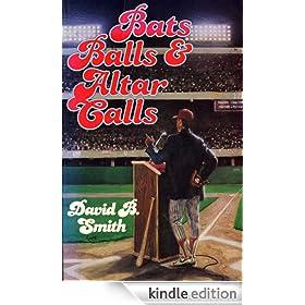 Bats, Balls & Altar Calls