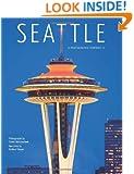Seattle: A Photographic Portrait II
