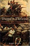 Wrapped in Whirlwinds: Poems of the C...